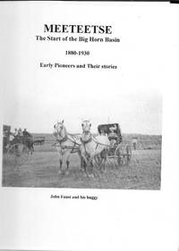 image of MEETEETSE The Start of the Big Horn Basin 1880-1930