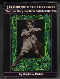 J.M. Barrie & The Lost Boys  The Love Story that Gave Birth to Peter Pan