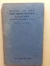 Notes on the Post-Impressionist Painters - Grafton Galleries, 1910-11.