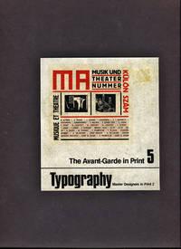 Typography.  The Avant-Garde In Print Vol. 5