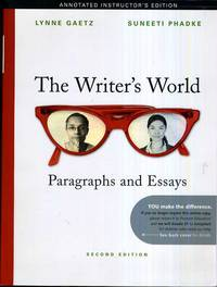 THE WRITER'S WORLD, SECOND EDITION