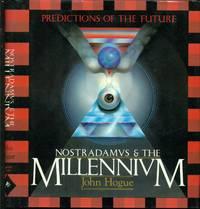 Nostradamus and the Millennium - Predictions of The Future