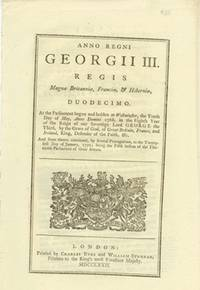 image of ANNO DUODECIMO Georgii III. Regis. CAP. XXXIII. An Act for allowing the Importation of Wheat, Wheat Flour, Rye, Rye Meal, and Indian Corn, into this Kingdom, for a limited Time, free of Duty