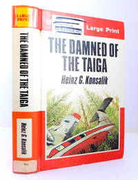 The Damned of the Taiga (Large Print Edition)