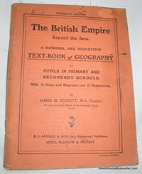 The British Empire Beyond the Seas; A Text-Book of Geography