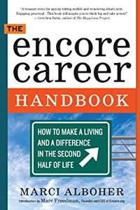 THE ENCORE CAREER HANDBOOK: HOW