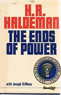 Ends of Power by  H.R Haldeman - Hardcover - from World of Books Ltd and Biblio.com
