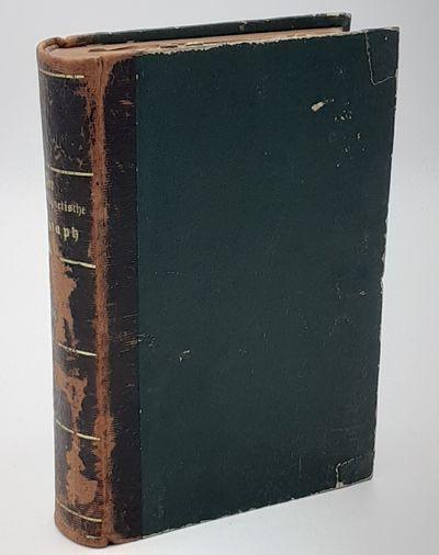 Braunschweig.: Friedrich Vieweg., 1870. Contemporary quarter calf over stippled cloth. . Good plus, ...
