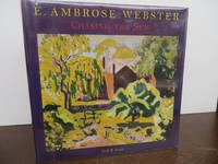 E. Ambrose Webster: Chasing the Sun: A Modern Painter of Light and Color