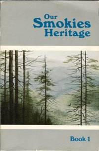 Our Smokies Heritage, Book 1