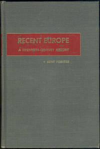 RECENT EUROPE A Twentieth-Century History