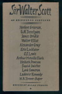 Sir Walter Scott 1771-1832: An Edinburgh Keepsake