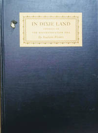 In Dixie Land:  Stories of the Reconstruction Era by Southern Writers