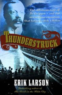 Thunderstruck by  Erik Larson - Paperback - from World of Books Ltd and Biblio.com