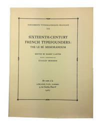 Sixteenth-Century French Typefounders: The Le Be Memorandum