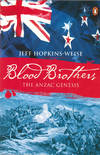 Blood Brothers : The Anzac Genesis