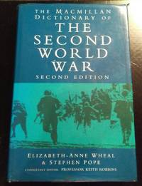 image of THE MACMILLAN DICTIONARY OF THE SECOND WORLD WAR