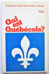 Qui Est Quebecois? Collection Recontre Des Cultures