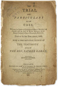 The Trial and Particulars of the Case, Wherein the Lessee of..