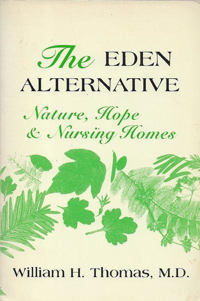 Sherburne, NY: Eden Alternative Foundation, 1994. First Edition, first printing. Signed presentation...