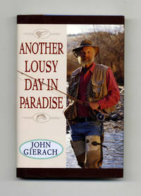 Another Lousy Day in Paradise  - 1st Edition/1st Printing