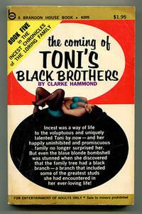 The Coming of Toni's Black Brothers (The Incest Chronicles of the Loring Family Book Five)