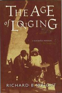 The age of longing: A novel