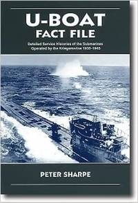 image of U-Boat Fact File Detailed Service Histories of the Submarines Operated