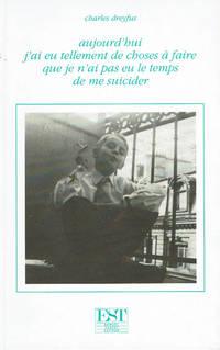 image of AUJOURD'HUI J'AI EU TELLEMENT DE CHOSES A FAIRE QUE JE N'AI PAS EU LE TEMPS DE ME SUICIDER.