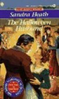 THE HALLOWEEN HUSBAND by HEATH, SANDRA - 1994-09-01