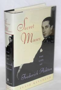 image of Secret muses; the life of Frederick Ashton