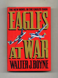 Eagles at War  - 1st Edition/1st Printing