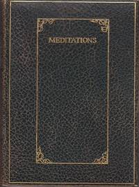 image of Meditations Collected and Written By Daniel Waldo Field  [SIGNED, 1st Edition]