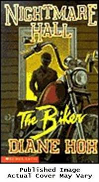 The Biker (Nightmare Hall) by Hoh, Diane - 1995-06-01 Spine Wear, Cover Cre