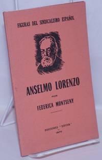 image of Anselmo Lorenzo: el hombre y la obra