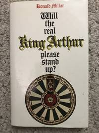Will the Real King Arthur Please Stand Up?