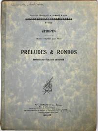 [Partition] Chopin : Préludes et rondos, révision par Claude Debussy (n° 9706) (oeuvres complètes pour piano)