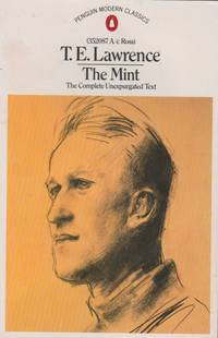 The Mint: The Complete Unexpurgated Text