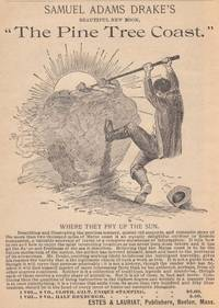 image of A 1890 Illustrated Advertisement for Smauel Adams Drake's New Book the  Pine Tree Coast