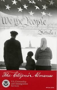 The Citizen's Almanac : U. S. Citizenship and Immigration Services