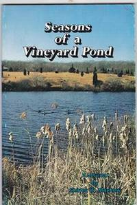 SEASONS OF A VINEYARD POND. A JOURNAL. by  S Mayhew - Paperback - from Never Too Many Books and Biblio.com