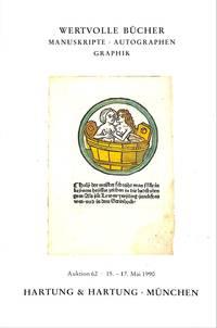 Auktion 62. 15-17 Mai 1990: Wertvolle Bücher, Manuskripte, Autographen,  graphik...
