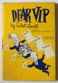 Dear VIP by  Juliet Lowell - Signed First Edition - 1963 - from Knickerbocker Books (SKU: 006273)