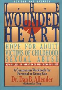 image of The Wounded Heart: Workbook: Hope for Adult Victims of Childhood Sexual Abuse