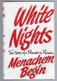 image of White Nights: The Story of a Prisoner in Russia