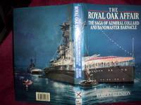 The Royal Oak Affair : The saga of Admiral Collard and Bandmaster Barnacle