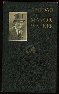 Abroad With Mayor Walker