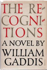 The Recognitions by  William GADDIS - First edition - 1955 - from Sawtooth Books (SKU: 28652)