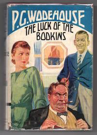 The Luck of the Bodkins by  P. G WODEHOUSE - First Canadian edition - 1935 - from Attic Books and Biblio.co.uk