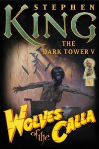 Wolves of the Calla (Dark Tower)